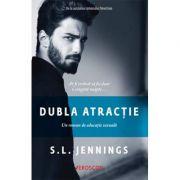 Dubla atractie - S. L. Jennings. Traducere de Oana Dusmanescu