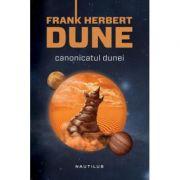 Dune. Canonicatul Dunei (hardcover) - Frank Herbert