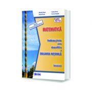 MATEMATICA. Probleme si teste pentru clasa a VIII-a si EVALUAREA NATIONALA. Semestrul I - Mihaela Singer
