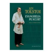 Evanghelia pe scurt - Lev Nikolaevici Tolstoi