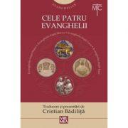 Evangheliar. Cele patru Evanghelii. Noul Testament - Cristian Badilita