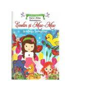 Evelin si Mac-Mac in lumea povestilor - Dora Alina Romanescu