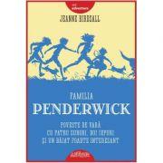Familia Penderwick: Poveste de vara cu patru surori, doi iepuri si un baiat foarte interesant - Jeanne Birdsall