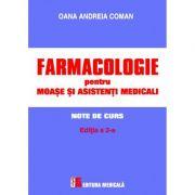 Farmacologie pentru moase si asistenti medicali - Oana Andreia Coman