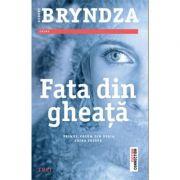 Fata din gheata - Robert Bryndza. Primul volum din seria Erika Foster