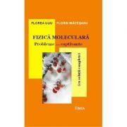 Fizica moleculara - Probleme…captivante cu solutii complete - Florea Uliu