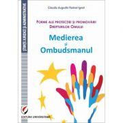 Forme ale protectiei si promovarii Drepturilor Omului. Medierea si Ombudsmanul - Claudiu Augustin Florinel Ignat