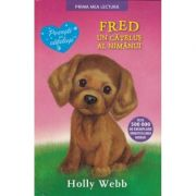 Fred, un catelus al nimanui - Holly Webb