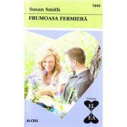 Frumoasa fermiera - Susan Smith