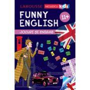 FUNNY ENGLISH. Jocuri si enigme (11+) - Sandra Lebrun