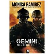 Gemini. Seria Gemini, Vol. 1 - Monica Ramirez