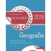 Geografie Bacalaureat 2019 - Teme recapitulative si 30 de teste, dupa modelul M. E. N., insotite de sugestii de rezolvare - Ioan Abrudan