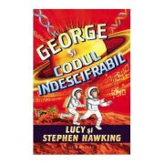 George si codul indescifrabil - Lucy si Stephen Hawking