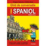 Ghid de conversație roman-spaniol (editia a III-a) - Dragos Cojocaru, Cristina Sava-Pisot