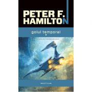 Golul temporal (Trilogia golului, partea a II-a) - Peter F. Hamilton