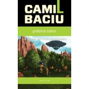 Gradina zeilor - Camil Baciu