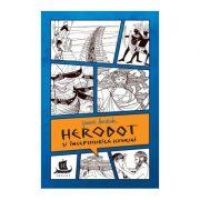 Herodot si inceputurile istoriei. Cu desenele autoarei - Jeanne Bendick