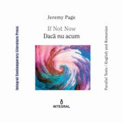 If Not Now. Daca nu acum - Jeremy Page