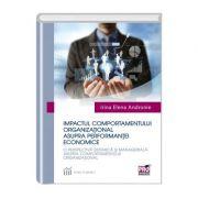 Impactul comportamentului organizational asupra performantei economice - Irina Elena Andronie
