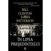In lipsa presedintelui - Bill Clinton