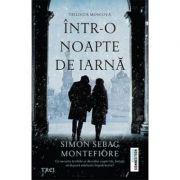 Intr-o noapte de iarna - Simon Sebag Montefiore