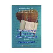 Introducere si comentariu la Sfanta Scriptura vol. IV. Literatura profetica - Brown, Raymond E., Joseph A. Fitzmyer, Roland E. Murphy
