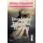 Invadarea Tinutului Tearling - Erika Johansen. Traducere de Marilena Dumitrescu