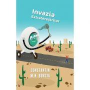 Invazia extraterestrilor - Constantin M. N. Borcia