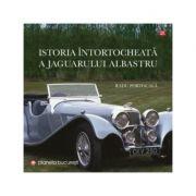 Istoria intortocheata a jaguarului albastru - Radu Portocala