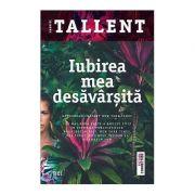 Iubirea Mea Desavarsita - Gabriel Tallent. Bestseller instant New York Times