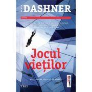 Jocul vietilor - James Dashner. Al treilea volum din seria Doctrina Mortala
