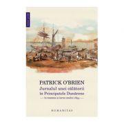 Jurnalul unei calatorii in Principatele Dunarene in toamna si iarna anului 1853 - Patrick O'Brien