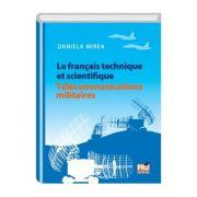 Le francais technique et scientifique telecommunications militaires - Daniela Mirea