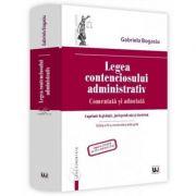 Legea contenciosului administrativ. Comentata si adnotata. Editia a 4-a