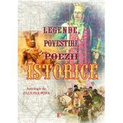 Legende, povestiri, poezii istorice - Paulina Popa