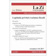 Legislatia privind evaziunea fiscala. Cod 634. Actualizat la 1. 03. 2017 - Mirel Dumitru
