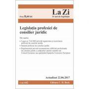 Legislatia profesiei de consilier juridic. Cod 642. Actualizat la 22. 06. 2017