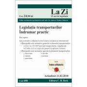 Legislatia transporturilor. Cod 658. Actualizat la 21. 02. 2018 - Editie coordonata si prefatata de Andreea-Teodora Stanescu