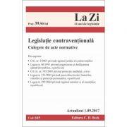 Legislatie contraventionala. Culegere de acte normative. Cod 645. Actualizat la 1. 09. 2017