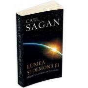 Lumea si demonii ei - Stiinta ca lumina in intuneric - Carl Sagan