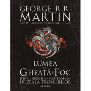 Lumea de gheata si foc - George R. R. Martin