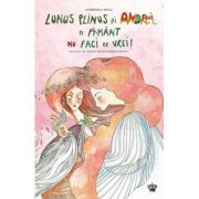 Lunus Plinus si Andrei, pe Pamant nu faci ce vrei - Ilustratii de Alina Maria Margulescu - Andreea Micu