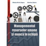 Managementul resurselor umane si munca in echipa - Mihaela-Mirela Dogaru