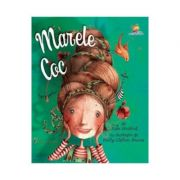 Marele coc - Kate Hosford. Ilustratii de Holly Clifton-Brown