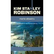 Marte albastru (Trilogia Marte, partea a III-a) - Kim Stanley Robinson