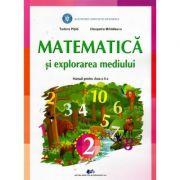 Matematica si explorarea mediului. Manual pentru clasa a II-a - Tudora Pitila si Cleopatra Mihailescu
