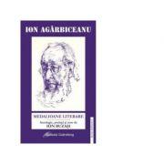 Medalioane literare - Ion Agarbiceanu