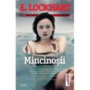 Mincinosii - E. Lockhart. Traducere de Ana-Maria Man