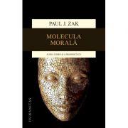 Molecula morala - Paul J. Zak