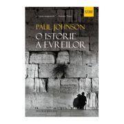 O istorie a evreilor - Paul Johnson